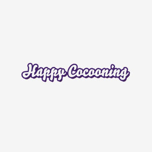 Happy Cocooning